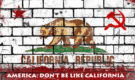 America: Don't be Like California
